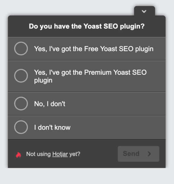 Example of an online top task survey which pops up on Yoast.com. It's a second question to know more about the customers