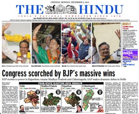 מפלגת השלטון הטבעית של הודו שמעה בתחילת השבוע ששלטונה חדל להיות טבעי. תבוסתה בשלוש מדינות, והשפלתה האיומה באיזור דלהי, באו רק חמישה חודשים לפני הבחירות הכלליות (אולי פחות). המנצחת הכללית היתה מפלגת הימין, BJP, אבל המנצחת המוסרית היתה ׳מפלגת האדם הפשוט׳, מקבילה הודית של מה שהיתה פעם ׳יש עתיד׳
