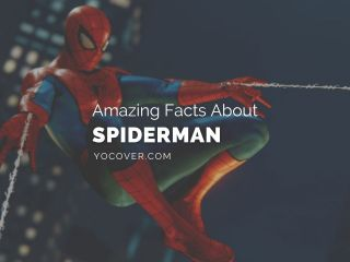 facts about Spiderman
