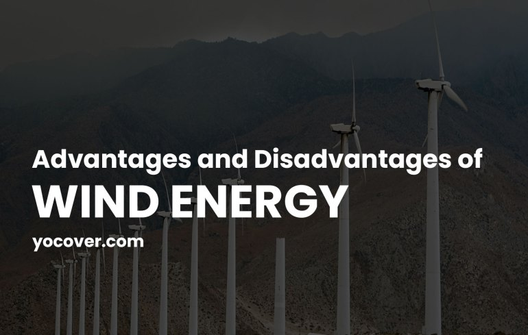 Advantages and Disadvantages of Wind Energy