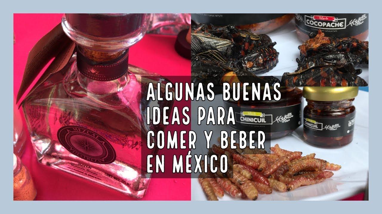 Algunas buenas ideas para comer y beber en México