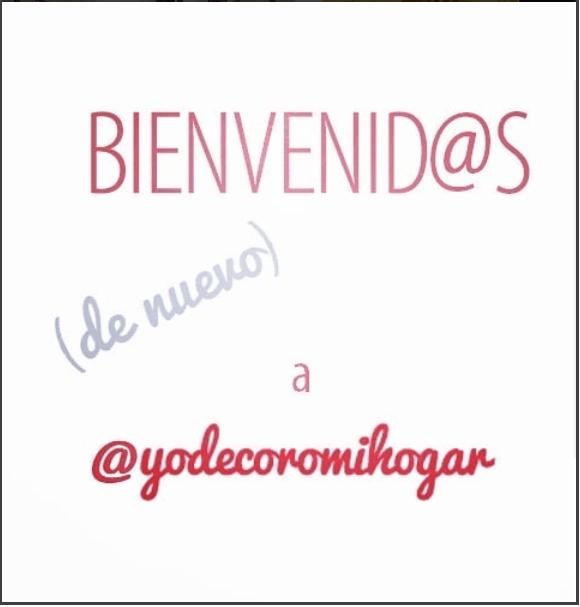 bienvenidos de nuevo a @yodecoromihogar
