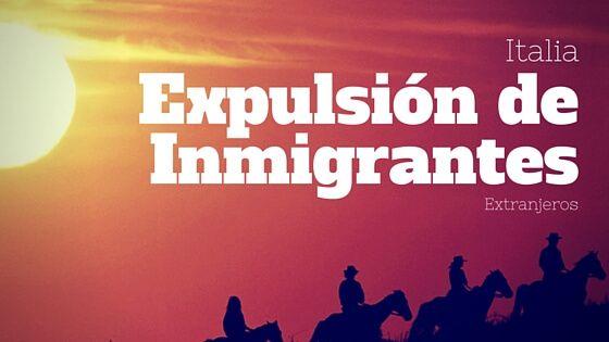 Italia Expulsión de Inmigrantes Irregulares