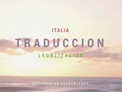 Italia – Traducción y Legalización de Documentos