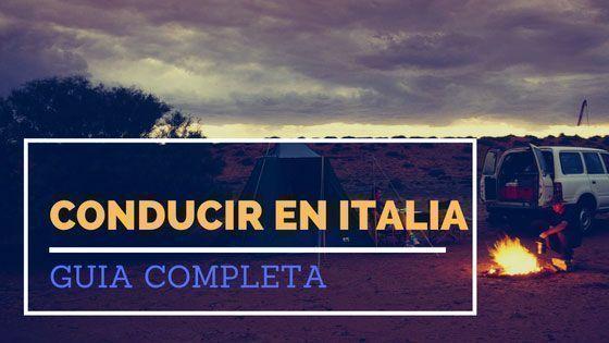 Guia completa para conducir en Italia
