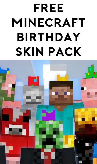 5th Pack Added FREE Minecraft Birthday Skin Pack For Xbox