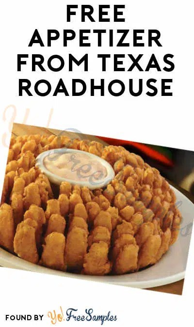 Free Appetizer From Texas Roadhouse Text Required Yo