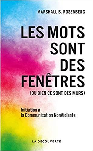 initiation-a-la-communication-non-violente-marshall-rosemberg-les-mots-sont-des-fenetres