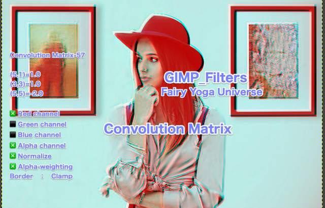 💖GIMP for Mac💘GIMP_フィルター効果(Filters)💚汎用(Generic)_コンボリューション行列【Convolution Matrix】続**48篇RGBチャンネルバージョンa💙