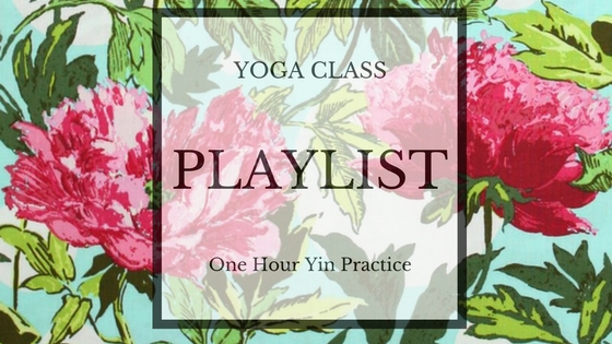 Yin Yoga Playlist by Mandy Ryle Yoga