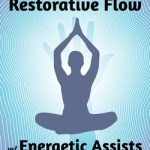 Restorative-Flow-with-Energetic-Assists-graphic-FB