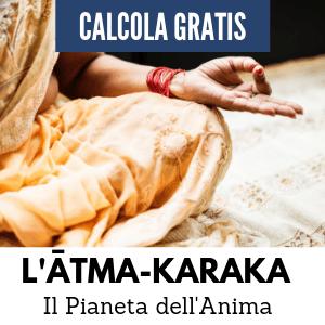 Calcola GRATIS il tuo ĀTMA-KARAKA