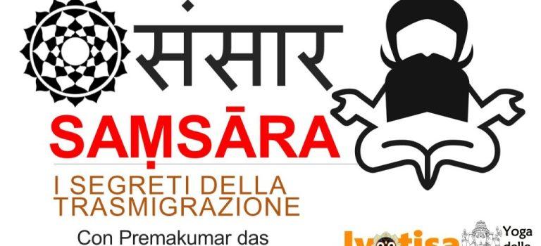 Video della Conferenza: Samsara – i Segreti della Reincarnazione