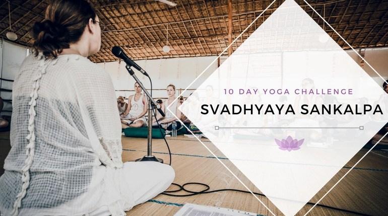 10 Day Yoga Challenge - Svadhyaya Sankalpa