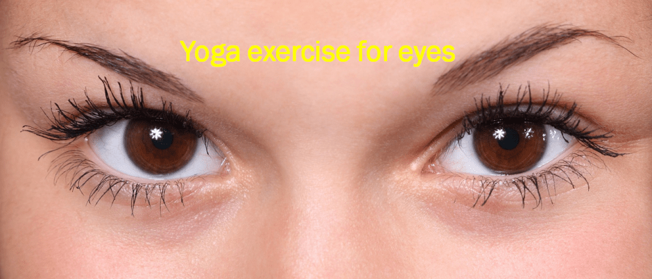 Yoga exercises for eyes