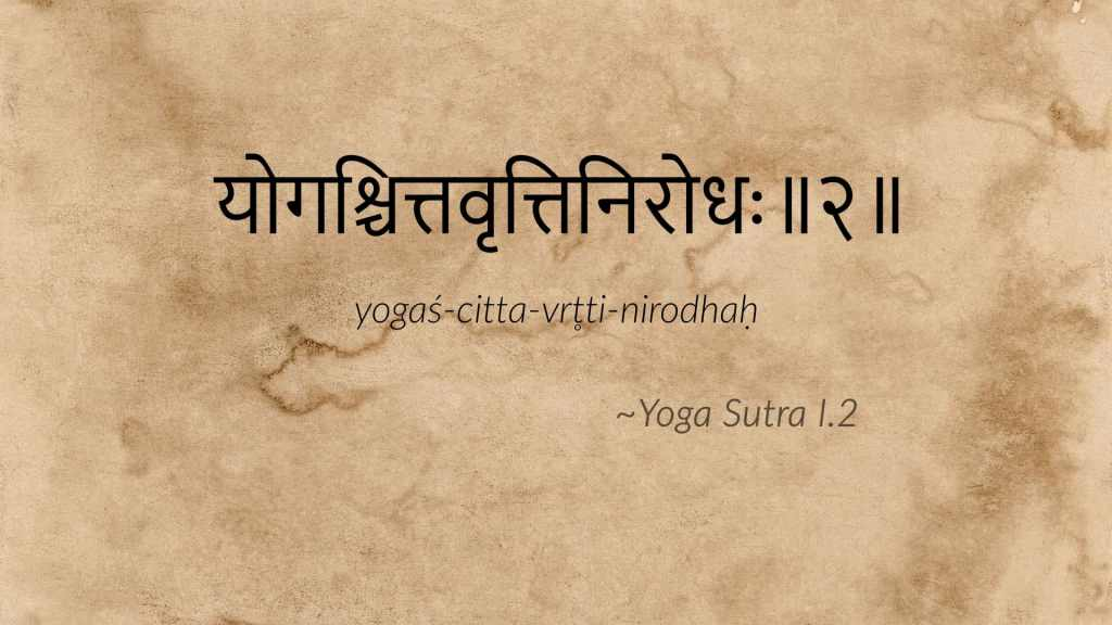 traduction de yoga sutra I.2