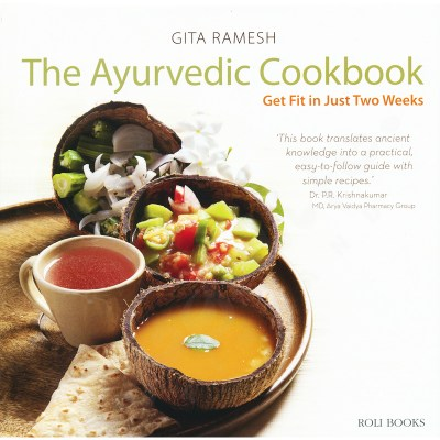 The Ayurvedic Cookbook: Get Fit in Just Two Weeks – Gita Ramesh