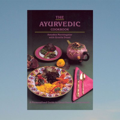Ayurvedic cookbook – Amadea Morningstar & Urmila Desai