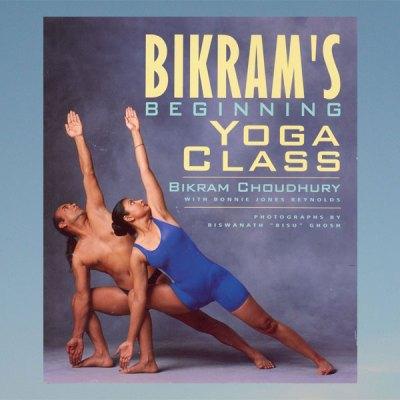 Bikram's beginning yoga class – Bikram Choudhury