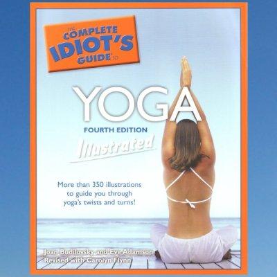The Complete Idiot's Guide to Yoga – Joan Budilovsky – Eve Adamson – Carolyn Flynn