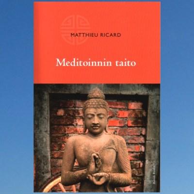 Meditoinnin taito – Matthieu Ricard