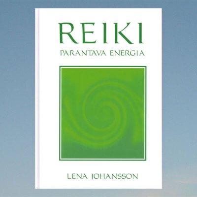 Reiki – Parantava energia – Lena Johansson