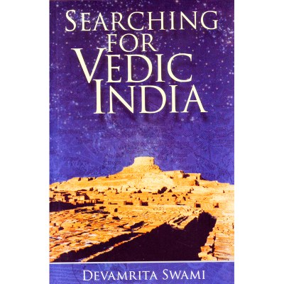 Searching for vedic india – Devamrita Swami