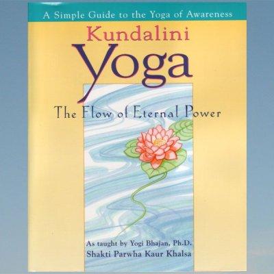 Kundalini Yoga: A Simple Guide to the Yoga of Awareness – Shakti Parwha Kaur Khalsa – Khalsa, Shakti Parwha Kaur  – Bhajan, Yogi – Shakti