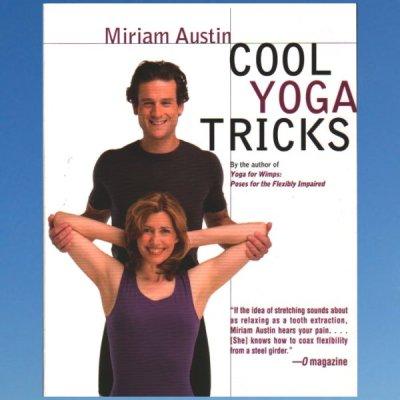 Cool Yoga Tricks –  Miriam Austin