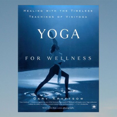 Yoga for wellness – Gary Kraftsow