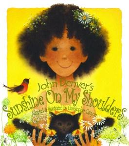 Sunshine On My Shoulders John Denver