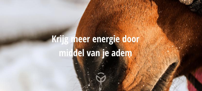 Krijg meer energie door middel van je adem