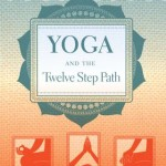 Yoga and the Twelve Step Path