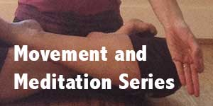 Movement and Meditation Series with Angelina - Register for all five days of the virtual course
