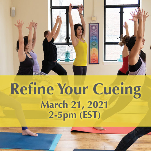 Refine Your Cueing for Yoga Teachers March 21 with Yoga and Wellness with Angelina Fox, ERYT500, YACEP, Yoga Teacher and Ayurveda Health Counselor