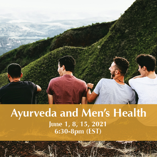 Ayurveda and Men's Health Workshop Series, Tuesdays June 1-15, 6:30-8pm EST, with Angelina Fox, ERYT500, YACEP, Ayurveda Health Counselor and Yoga Teacher of Yoga and Wellness with Angelina Fox
