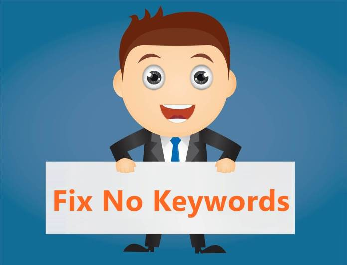 How to Fix No Keywords Issue