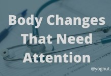 Top 9 Body Changes that need attention