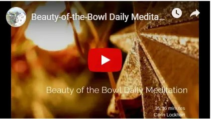 Beauty of the bowl daily meditation image