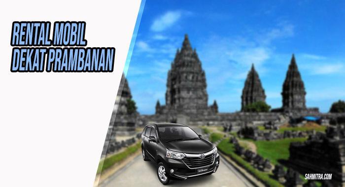 Rental Mobil Jogja Dekat Prambanan