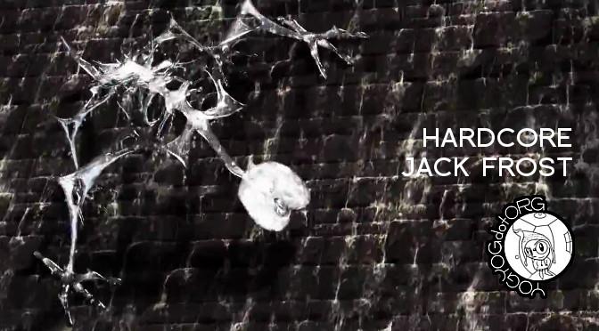 Hardcore Jack Frost