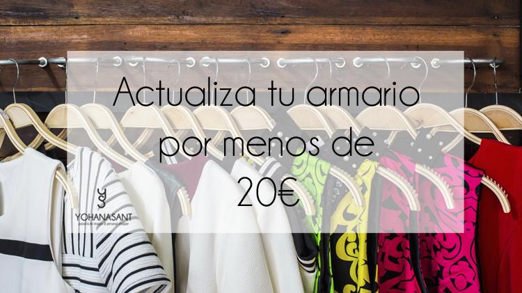 Actualiza tu armario por menos de 20€