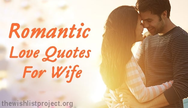 Top 30 Romantic Love Quotes For Wife Full Collection With Images Yo Handry