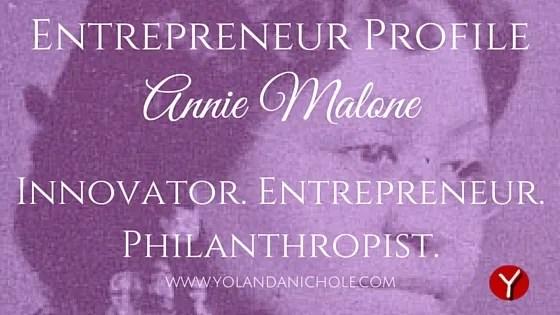 Entrepreneur Profile: Annie Malone