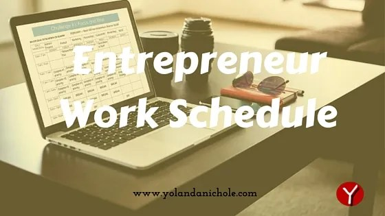 Entrepreneur Work Schedule