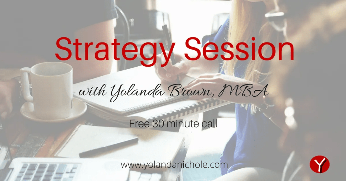 Strategy Session with Yolanda Brown MBA