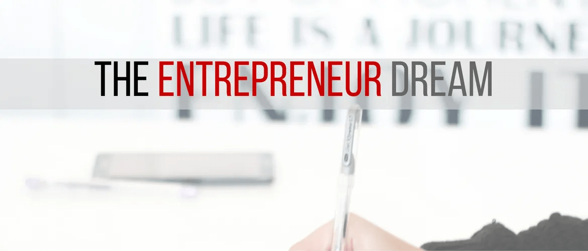 New entrepreneur - The Entrepreneur Dream