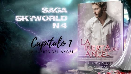Capítulo 1 de La Puerta del Ángel (Skyworld 4)