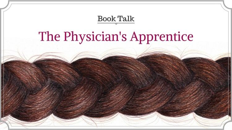The Physician's Apprentice