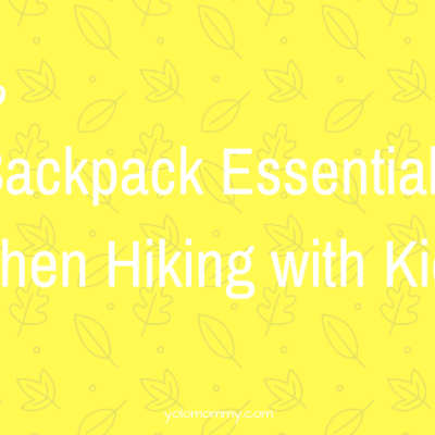 Backpack Essentials When Hiking with Kids